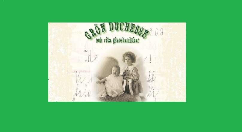 Omslagsbild till boken Grön Duchesse och vita glacéhandskar